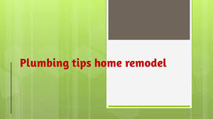 Home Remodel Tips Plumbing Tips Home Remodel Youtube