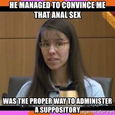 Anal Sex Meme - he managed to convince me that anal sex was the proper way to