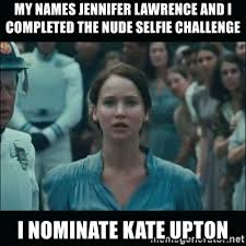 Challenge Completed Meme - my names jennifer lawrence and i completed the nude selfie