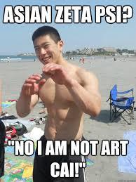 Asia Meme - asian zeta psi no i am not art cai asia pledge quickmeme