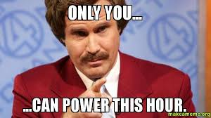Meme Power - only you can power this hour make a meme
