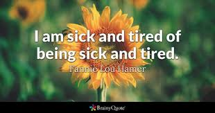 Words Of Comfort For A Friend With A Sick Parent Tired Quotes Brainyquote