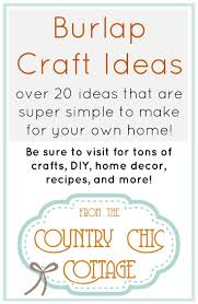 1009 best burlap crafts decor and ideas images on pinterest