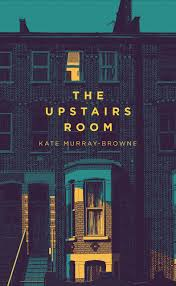 the upstairs room amazon co uk kate murray browne 9781509837588