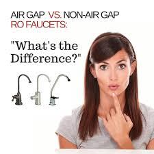 Watts Reverse Osmosis Faucet Air Gap Vs Non Air Gap Faucet Esp Water Products