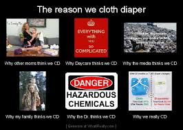 Diaper Meme - the reason we use cloth diapers meme clothdiaps