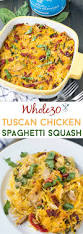 whole30 tuscan chicken spaghetti squash