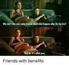 Friends With Benefits Meme - 25 best memes about friend with benefits friend with