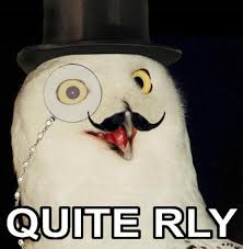 White Owl Meme - o rly know your meme