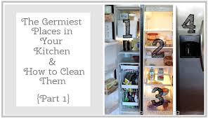 How To Clean The Kitchen by The Germiest Places In Your Kitchen How To Clean Them Part 1
