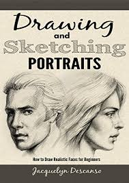 drawing and sketching portraits how to draw realistic faces for