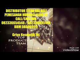 titan gel asli titan gel asli jakarta 082336654548 youtube