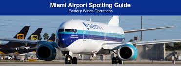 Miami Airport Terminal Map Spotting Guide Miami International Airport During Easterly Winds