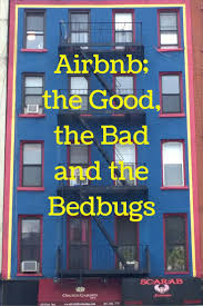 airbnb u2013 the good the bad and the bedbugs our big fat travel