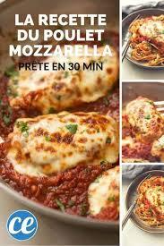 cuisiner rapide et bon rapide facile et trop bon la recette du poulet mozzarella à la