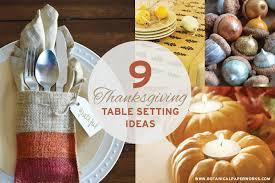 thanksgiving table setting ideas thanksgiving table setting ideas blog botanical paperworks
