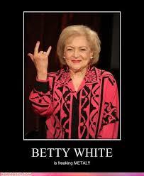 Betty White Memes - betty white birthday quotes birthday betty white quotes quotesgram