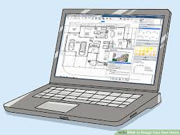how to design your own home 11 steps with pictures wikihow