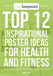 posters top 12 inspirational poster ideas for health and fitness