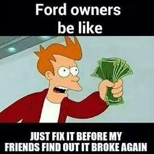Ford Owner Memes - ford owners be like terriblefacebookmemes