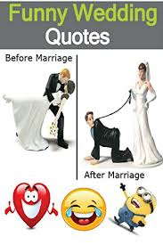 wedding quotes humorous wedding quotes humorous quotes for married couples
