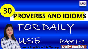 proverbs part 1 common sayings in learn