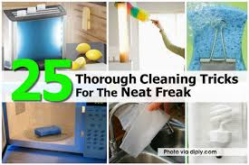 25 thorough cleaning tricks for the neat freak