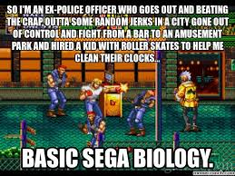 Meme Biology - basic sega biology meme 1 streets of rage by trc tooniversity on