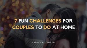 20 fun youtube challenges to do with your friends u2013 challenges to do