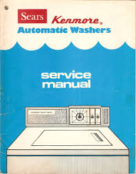 buy sears kenmore automatic washer owners manual use and care