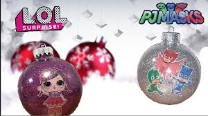 make your own lol doll ornament diy pj masks