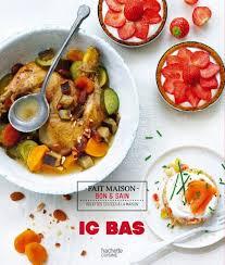 livre cuisine saine nutrition les recettes saines et gourmandes du site