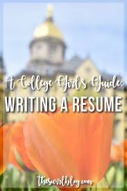 writing a resumes a college girl s guide writing a resume the swirl i know creating a resume seems daunting but keep reading for my do s don
