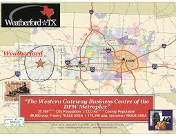 Dallas Metroplex Map by Weatherford Economic Development Department U0026 City Eco Dev Board