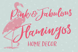 pink flamingo home decor fabulous pink flamingos home decor accessories my quirky gifts