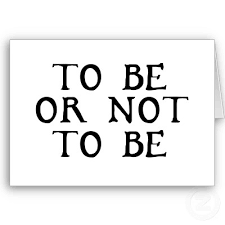 to be to be or not to be this is one of the most quotes from