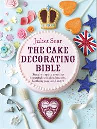 Christmas Cake Decorations Amazon Uk by The Cake Decorating Bible Simple Steps To Creating Beautiful