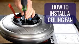 How To Change A Ceiling Fan by How To Install A Ceiling Fan Youtube