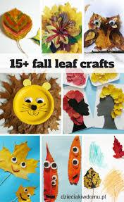 25 best leaf craft ideas for kids liście prace plastyczne i
