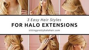hair extensions styles 3 easy halo extension hairstyles sitting pretty halo hair extensions