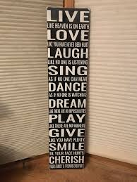 live laugh love signs live laugh love sing dance dream play give smile cherrish family