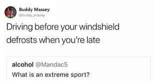 Extreme Memes - this guy asked what is an extreme sport and the answers were
