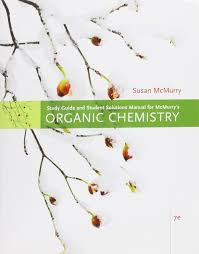 study guide with solutions manual for mcmurry u0027s organic chemistry