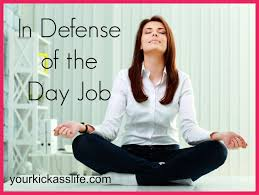 Resume Job Quit by In Defense Of The Day Job Your Kick Life Coaching