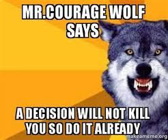 Meme Courage Wolf - th id oip e3w6jzq4vfm5 gdw8vlk4ghagk