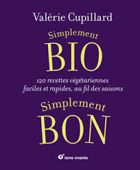 bon livre de cuisine mon nouveau livre de cuisine bio simple et rapide cuisine bio