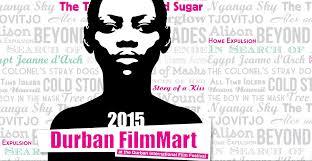 Seeking Durban Durban Filmmart Seeking Submissions