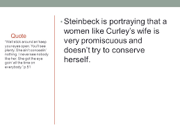 Curley S Quotes Steinbeck S Portrayal Of Women Quote Steinbeck Thought That