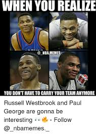 Paul George Memes - when you realize nba memes you dont have to carry your team