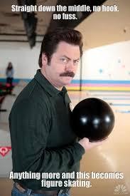 Bowling Meme - ron swanson on bowling meme guy